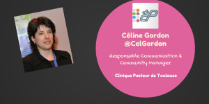 Céline Gordon community manager Clinique Pasteur de Toulouse