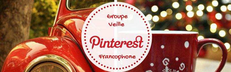 Groupe Veille Pinterest Francophone