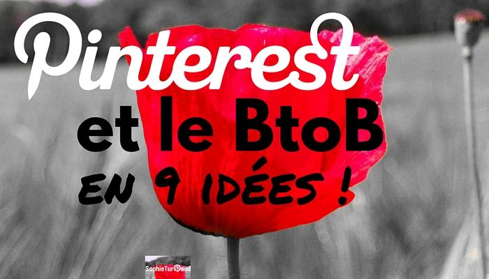Pinterest et le B to B en 9 idées